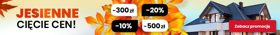 Jesienna promocja od -300